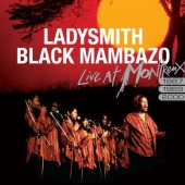Album artwork for LADYSMITH BLACK MAMBAZO - LIVE AT MONTREUX