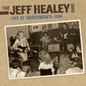 Album artwork for Jeff Healey LIVE AT GROSSMAN'S
