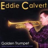 Album artwork for Eddie Calvert: Golden Trumpet