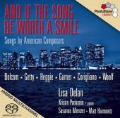 Album artwork for Lisa Delan: And If The Song Be Worth A Smile