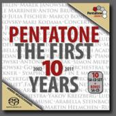 Album artwork for PENTATONE - FIRST 10 YEARS
