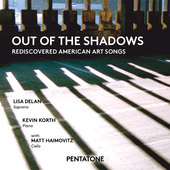 Album artwork for Out of the Shadows: Rediscovered American Art Song
