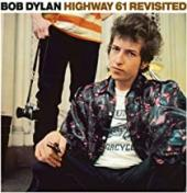 Album artwork for BOB DYLAN - HIGHWAY 61 REVISITED