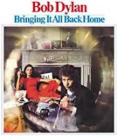 Album artwork for BOB DYLAN - BRINGING IT ALL BACK HOME