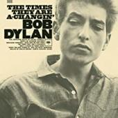 Album artwork for BOB DYLAN - THE TIMES THEY ARE A-CHANGIN'