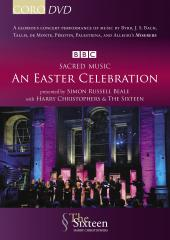 Album artwork for Sacred Music: An Easter Celebration / The Sixteen