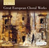 Album artwork for Great European Choral Works / The Sixteen