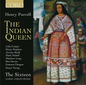 Album artwork for Purcell: The Indian Queen / The Sixteen