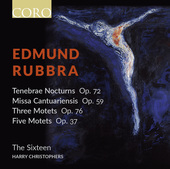 Album artwork for Rubbra: Choral Sacred Works / The Sixteen