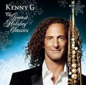 Album artwork for Kenny G: The Greatest Holiday Classics