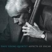 Album artwork for Dave Young Quintet - Aspects of Oscar