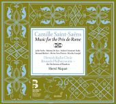 Album artwork for Saint-Saens: Music for the Prix de Rome