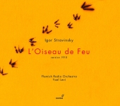 Album artwork for Stravinsky: L'OISEAU DE FEU VERSION 1910