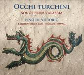 Album artwork for Occhi turchini: Songs from Calabria