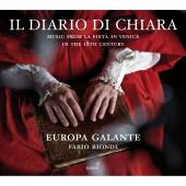 Album artwork for Il Diario Di Chiara / Europa Galante, Biondi