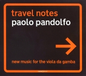 Album artwork for TRAVEL NOTES - PAOLO PANDOLFO (NEW MUSIC FOR VIOLA