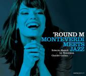 Album artwork for 'Round M, Monteverdi Meets Jazz