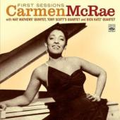 Album artwork for CARMEN MCRAE FIRST SESSIONS