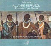 Album artwork for LA CANTADA ESPANOLA EN AMERICA