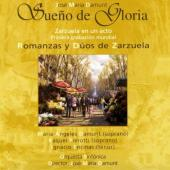 Album artwork for Sueno de Gloria & Romanzas Duos de Zarzuela - Jose