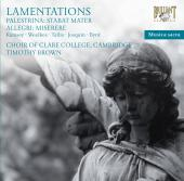 Album artwork for Lamentations : Works by Paletrina, Allegri, Tallis
