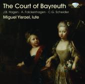 Album artwork for Miguel Yisrael: The Court of Bayreuth