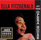 Album artwork for Ella Fitzgerald: At The Opera House