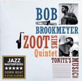 Album artwork for Brookmeyer / Sims Quintet: Tonite's Music Today