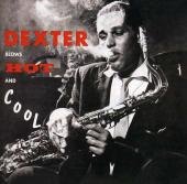 Album artwork for Dexter Gordon: Blows Hot and Cold