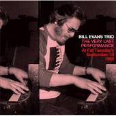 Album artwork for Bill Evans: The Last Performance at Fat Tuesday's