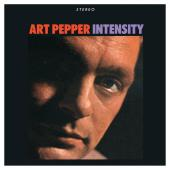 Album artwork for Art Pepper: Intensity