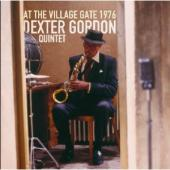 Album artwork for Dexter Gordon Quintet: At the Village Gate 1976