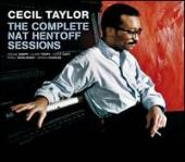 Album artwork for Cecil Taylor The Complete Nat Hentoff Sessions