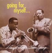 Album artwork for Harry Edison, Lester Young: Going for Myself...