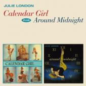 Album artwork for JULIE LONDON - CALENDER GIRL É AROUND MIDNIGHT
