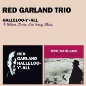 Album artwork for RED GARDLAN - HALLELOOY-ALL É WHEN THERE ARE GRAY