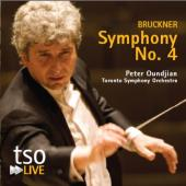 Album artwork for Bruckner: Symphony No. 4 / Oundjian, TSO