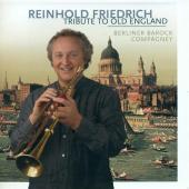 Album artwork for Reinhold Friedrich: Tribute to Old England