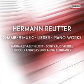 Album artwork for Reutter: Chamber Music, Lieder & Piano Works