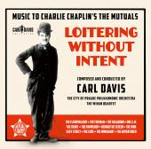 Album artwork for Carl Davis: Loitering without Intent - Music for C