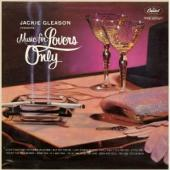 Album artwork for Jackie Gleason : MUSIC FOR LOVERS ONLY