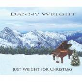 Album artwork for Just Wright for Christmas / Danny Wright