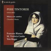 Album artwork for Pere Tintorer: Chamber Music