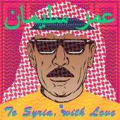 Album artwork for To Syria With Love