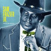 Album artwork for Take Me Back / Sam Frazier Jr.