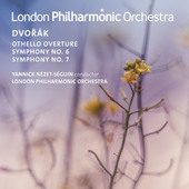 Album artwork for Dvorak: Othello Overture & Symphonies 6 & 7
