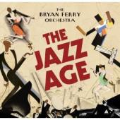 Album artwork for Bryan Ferry: The Jazz Age