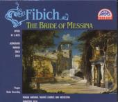 Album artwork for FIBICH : BRIDE OF MESSINA