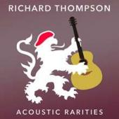 Album artwork for Richard Thompson - Acoustic Rarities