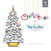 Album artwork for Christmas with the Cincinnati May Festival Chorus